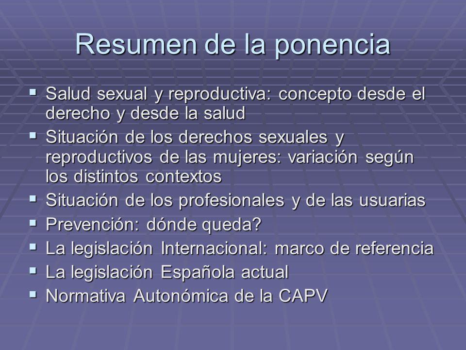 Resumen de la ponencia Salud sexual y reproductiva: concepto desde el derecho y desde la salud.