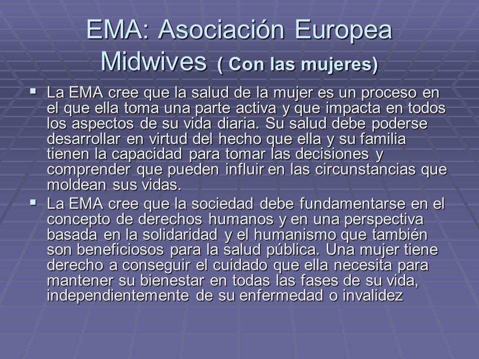 EMA: Asociación Europea Midwives ( Con las mujeres)