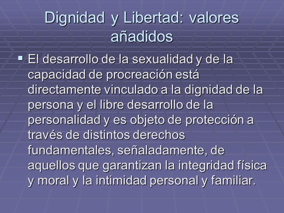 Dignidad y Libertad: valores añadidos