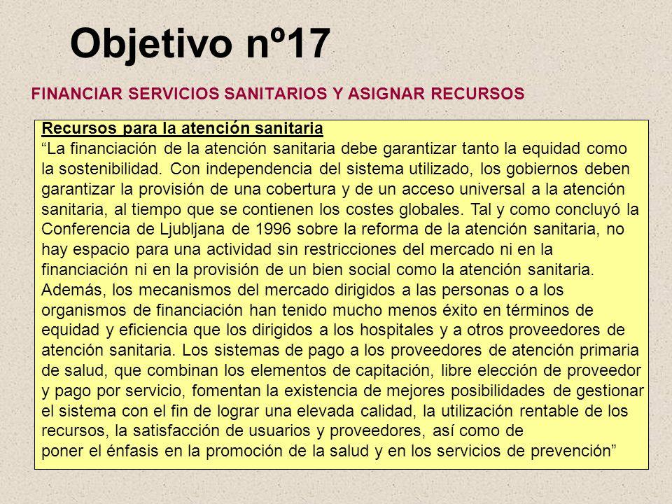 Objetivo nº17 FINANCIAR SERVICIOS SANITARIOS Y ASIGNAR RECURSOS