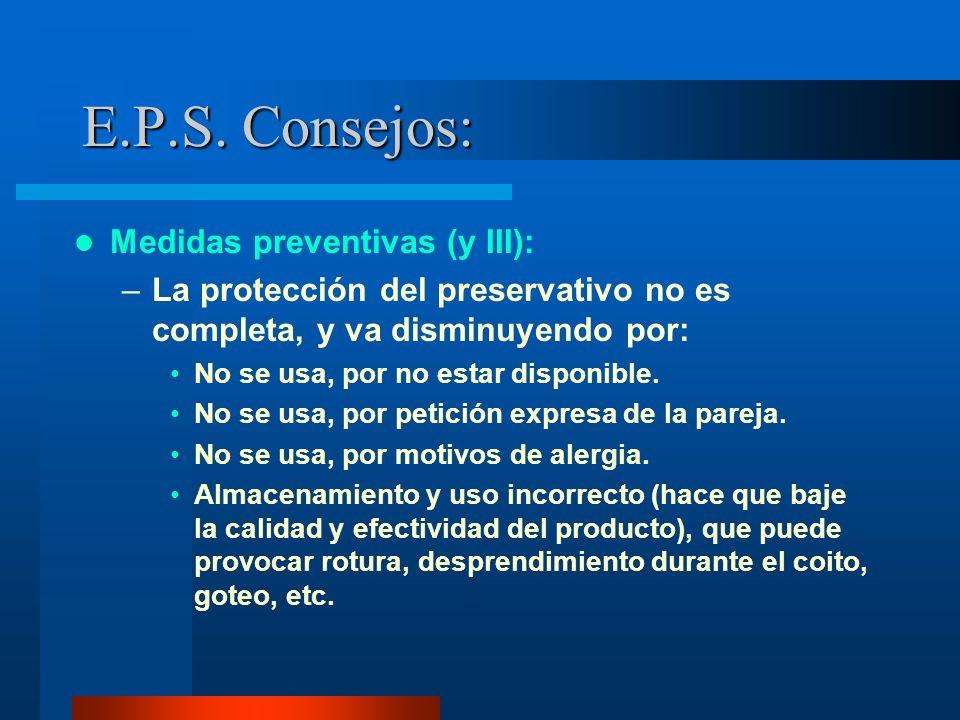 E.P.S. Consejos: Medidas preventivas (y III):