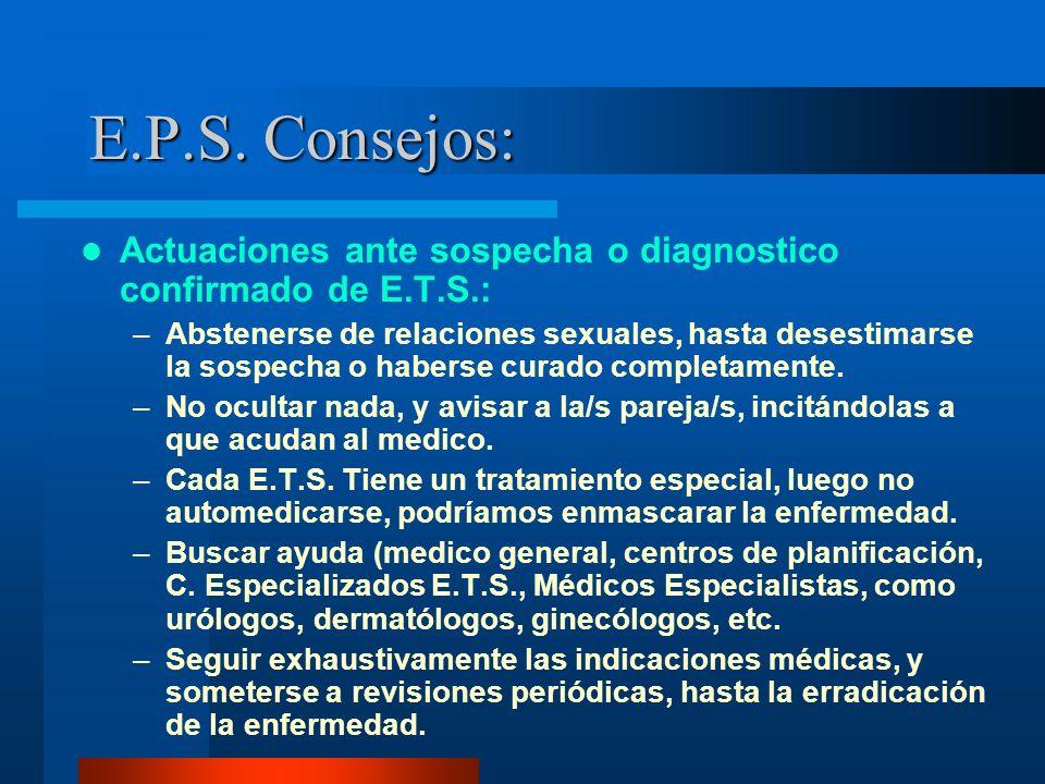 E.P.S. Consejos: Actuaciones ante sospecha o diagnostico confirmado de E.T.S.: