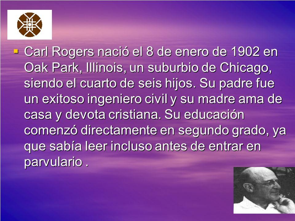 Carl Rogers nació el 8 de enero de 1902 en Oak Park, Illinois, un suburbio de Chicago, siendo el cuarto de seis hijos.