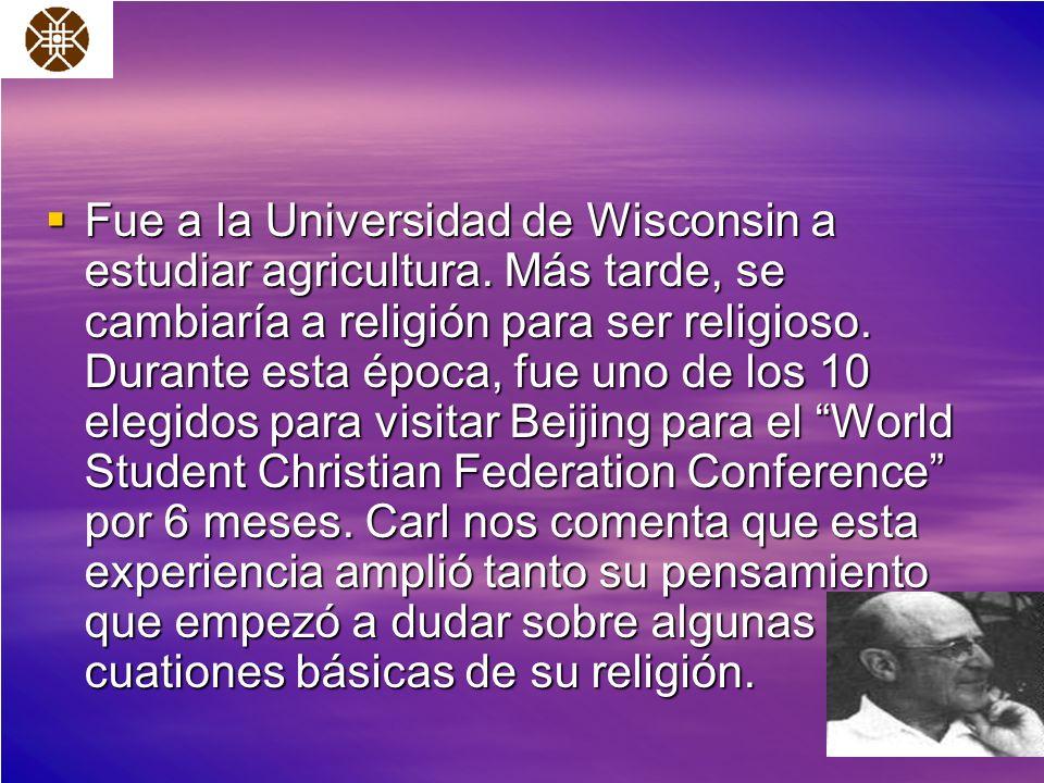 Fue a la Universidad de Wisconsin a estudiar agricultura