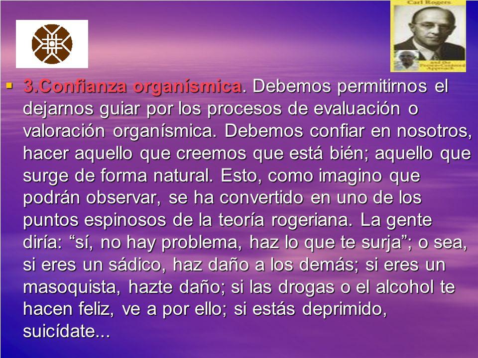 3. Confianza organísmica
