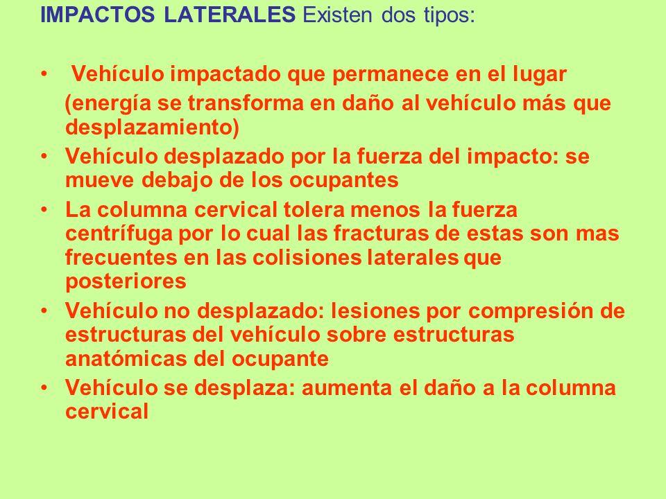 IMPACTOS LATERALES Existen dos tipos: