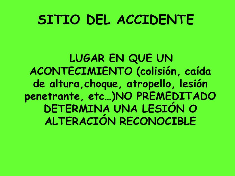 SITIO DEL ACCIDENTE