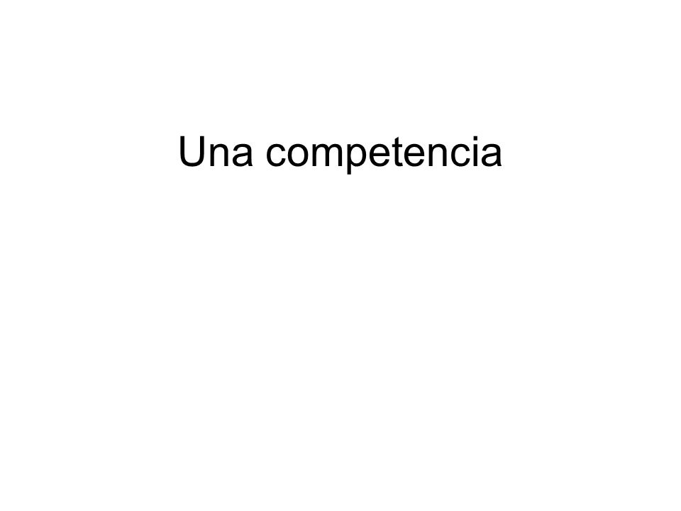Una competencia