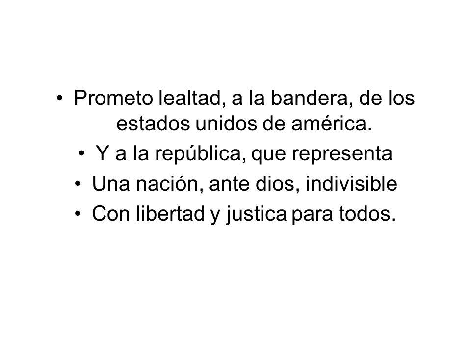Prometo lealtad, a la bandera, de los estados unidos de américa.