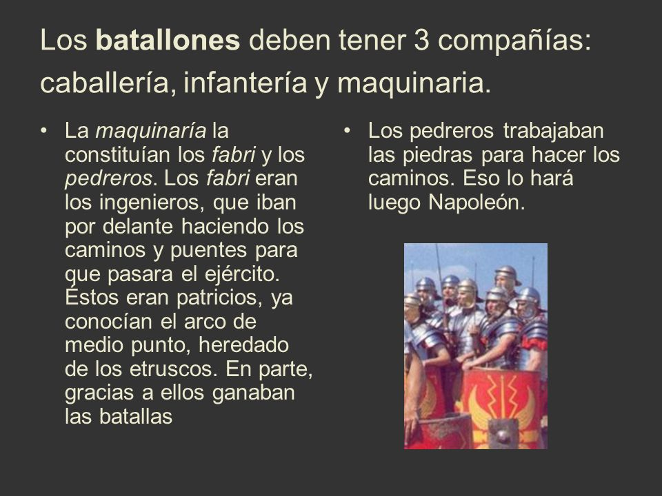 Los batallones deben tener 3 compañías: caballería, infantería y maquinaria.