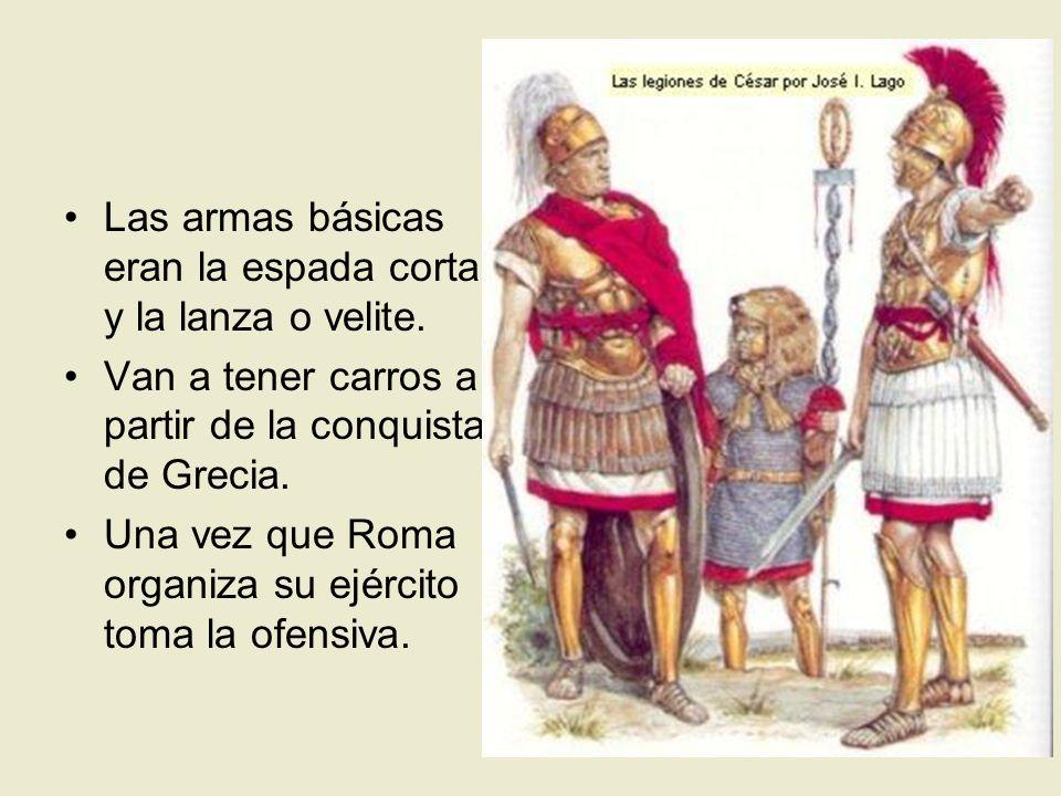Las armas básicas eran la espada corta y la lanza o velite.