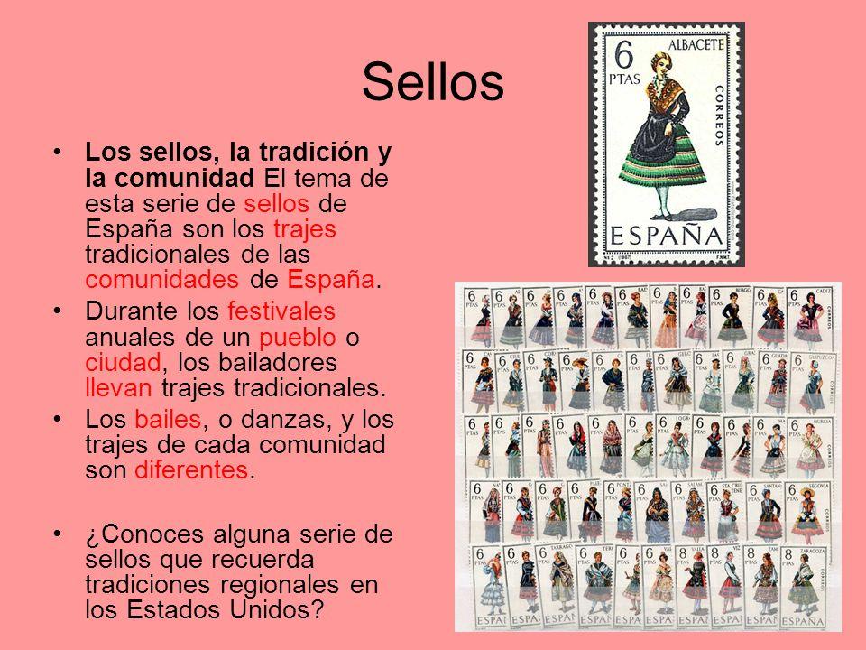 Sellos Los sellos, la tradición y la comunidad El tema de esta serie de sellos de España son los trajes tradicionales de las comunidades de España.