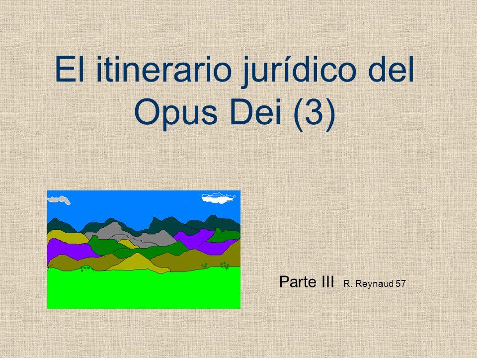 El itinerario jurídico del Opus Dei (3)