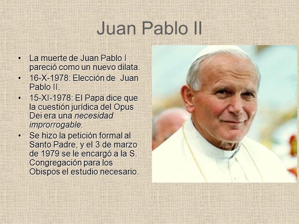 Juan Pablo II La muerte de Juan Pablo I pareció como un nuevo dilata.
