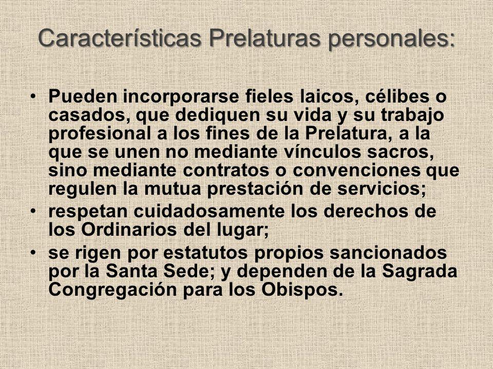Características Prelaturas personales: