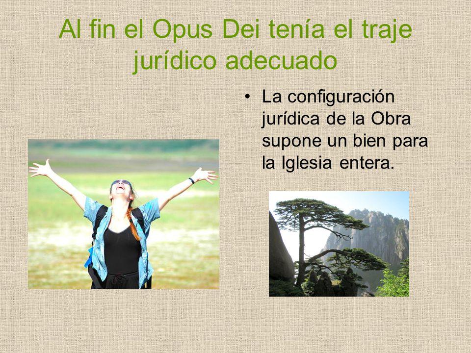 Al fin el Opus Dei tenía el traje jurídico adecuado