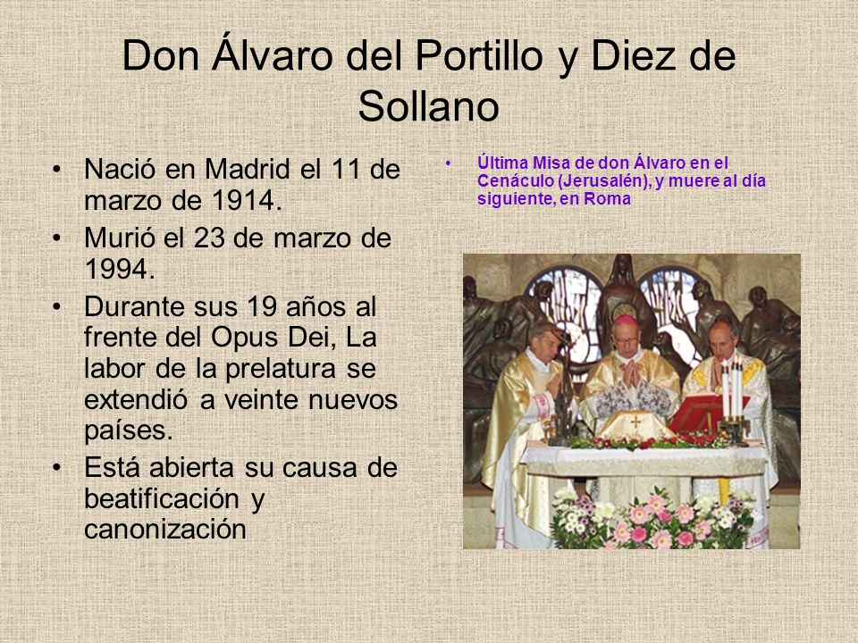Don Álvaro del Portillo y Diez de Sollano