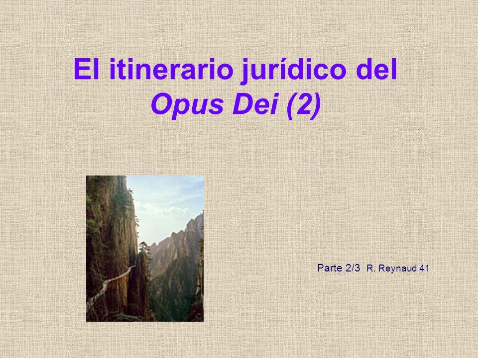 El itinerario jurídico del Opus Dei (2)