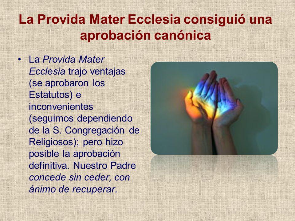 La Provida Mater Ecclesia consiguió una aprobación canónica