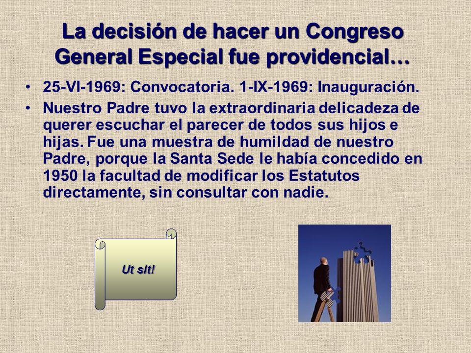 La decisión de hacer un Congreso General Especial fue providencial…