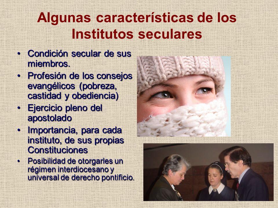 Algunas características de los Institutos seculares