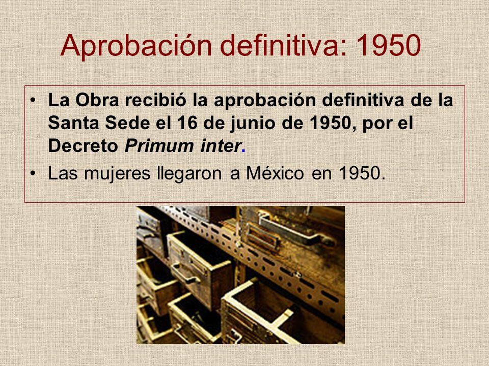 Aprobación definitiva: 1950