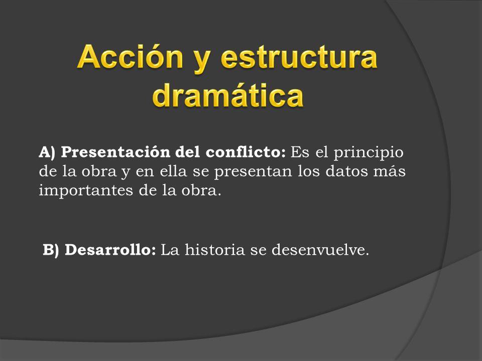 Acción y estructura dramática