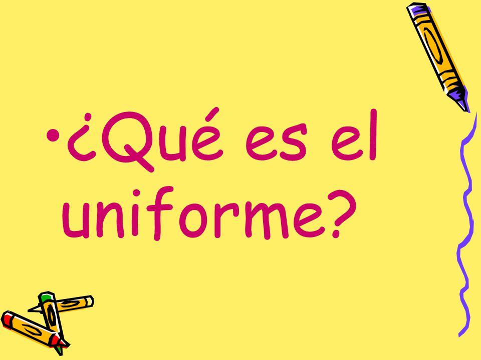 ¿Qué es el uniforme