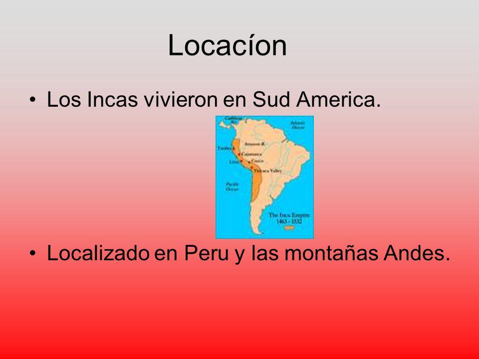Locacíon Los Incas vivieron en Sud America.