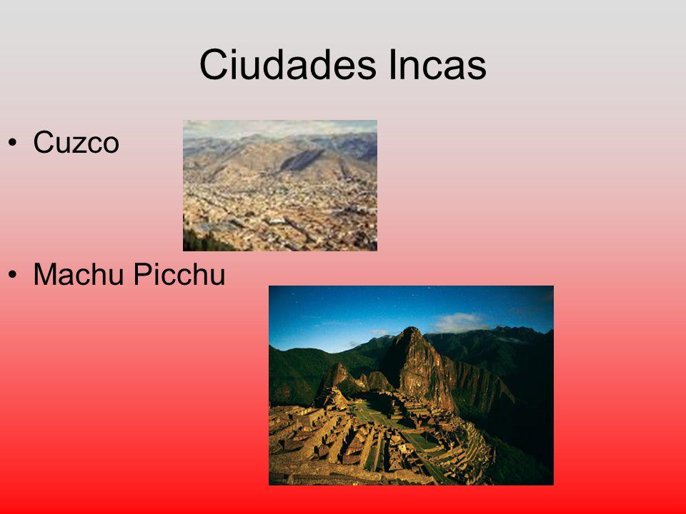 Ciudades Incas Cuzco Machu Picchu