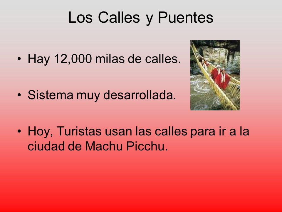 Los Calles y Puentes Hay 12,000 milas de calles.