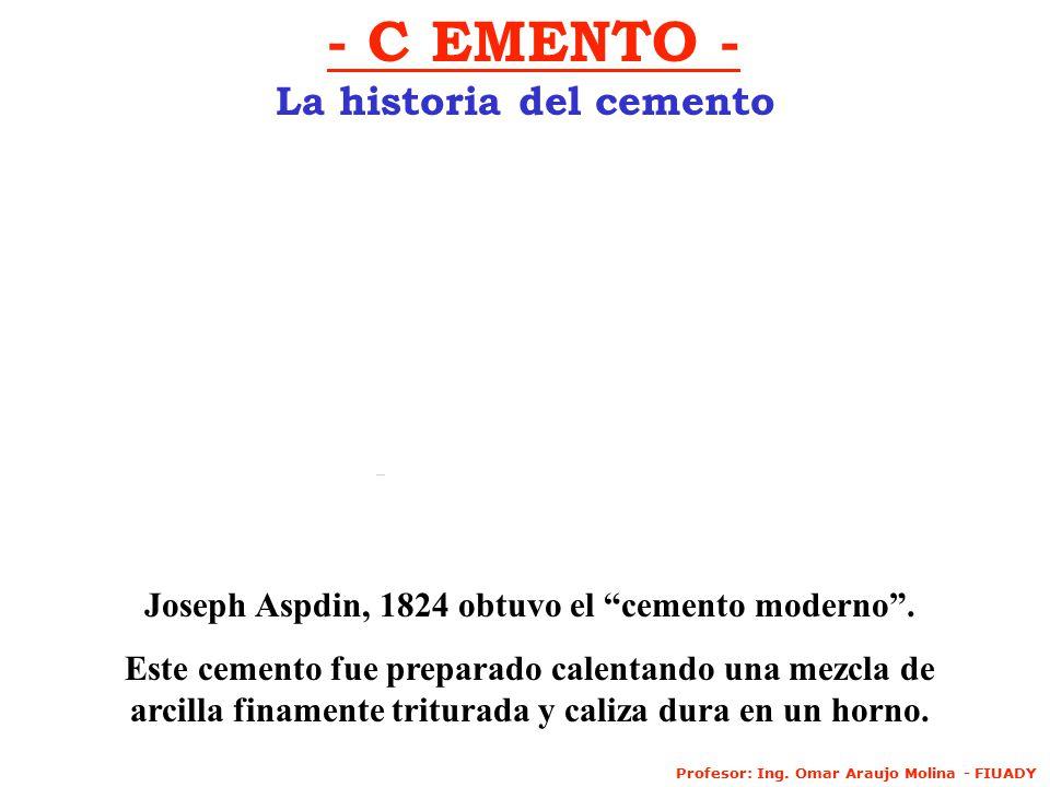 - C EMENTO - La historia del cemento