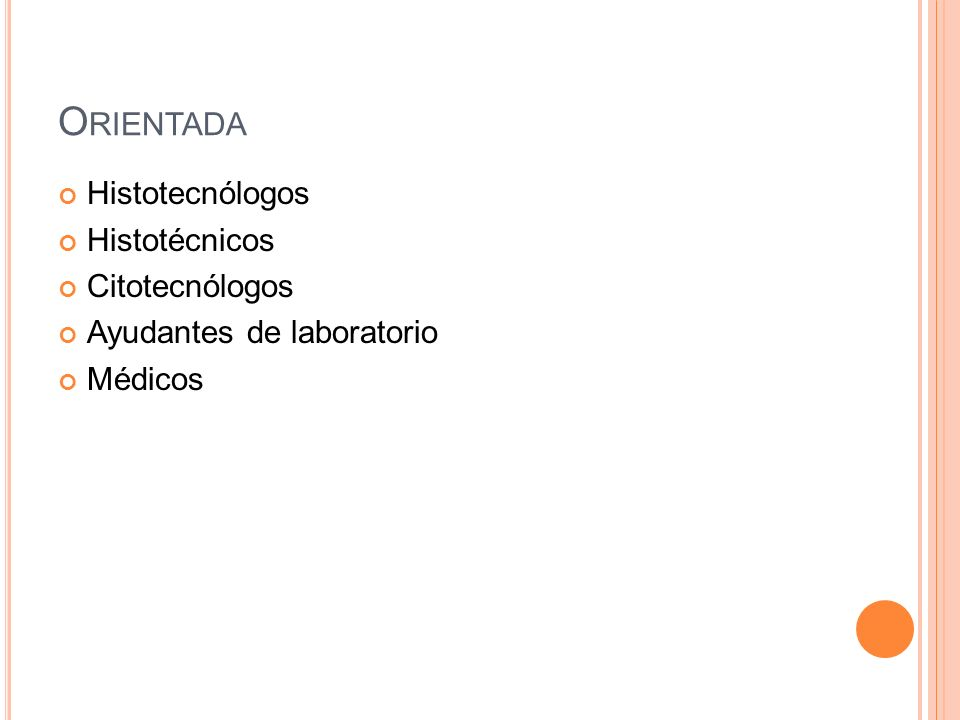 Orientada Histotecnólogos Histotécnicos Citotecnólogos
