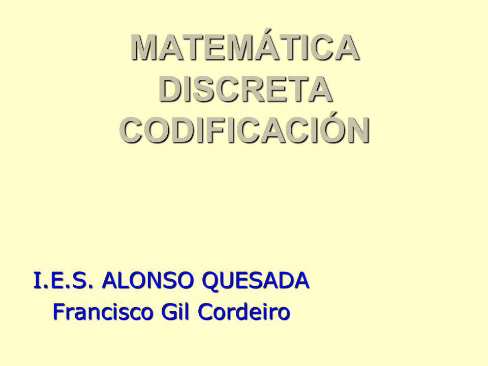 MATEMÁTICA DISCRETA CODIFICACIÓN