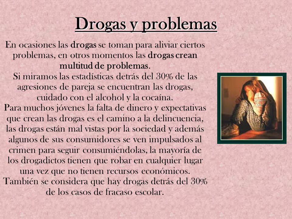 Drogas y problemas