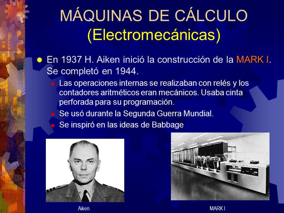 MÁQUINAS DE CÁLCULO (Electromecánicas)