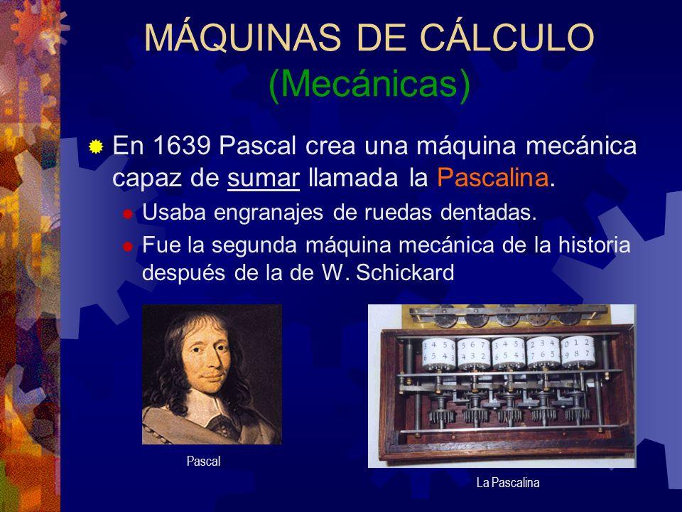 MÁQUINAS DE CÁLCULO (Mecánicas)