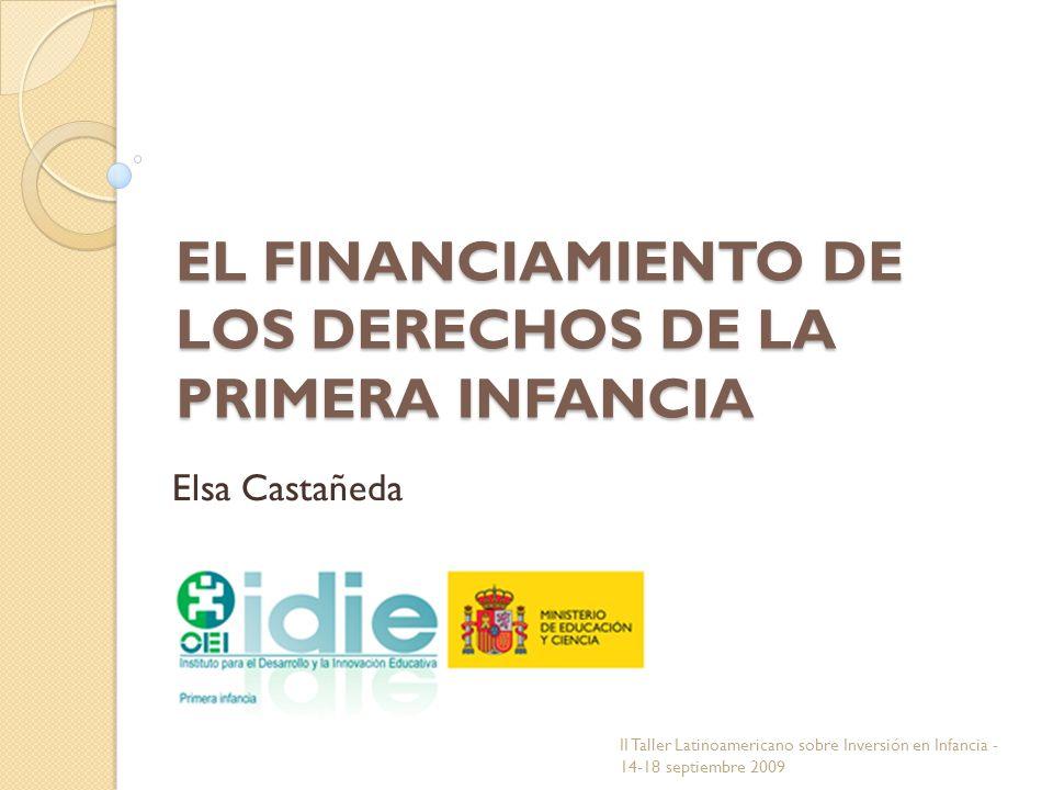 EL FINANCIAMIENTO DE LOS DERECHOS DE LA PRIMERA INFANCIA