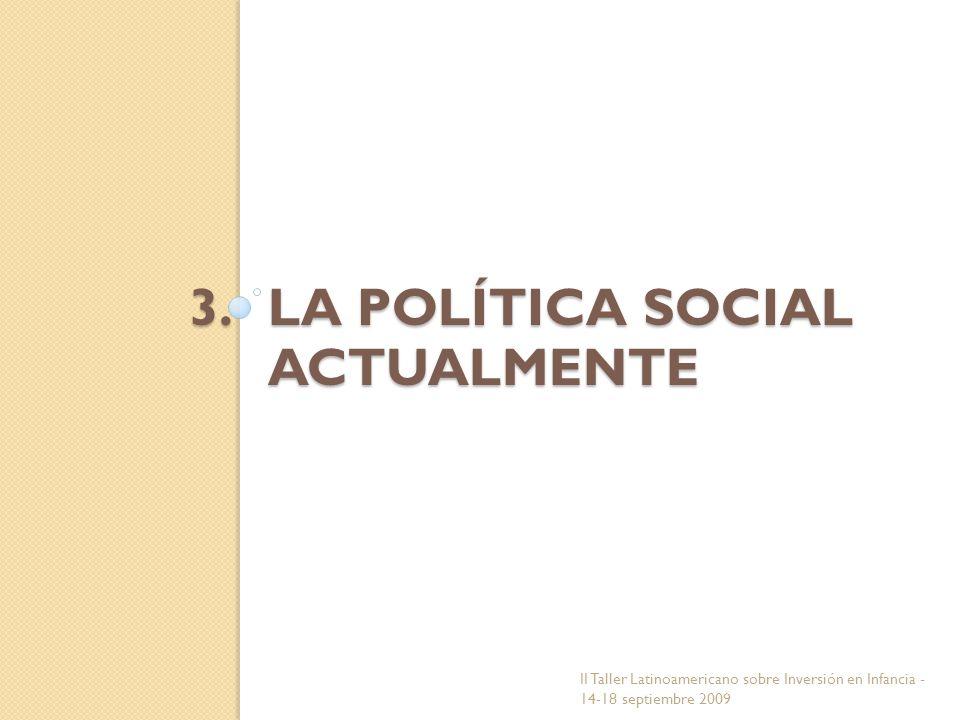 LA POLÍTICA SOCIAL ACTUALMENTE