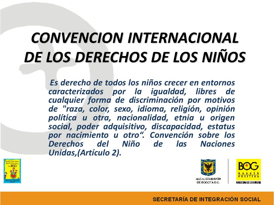 CONVENCION INTERNACIONAL DE LOS DERECHOS DE LOS NIÑOS