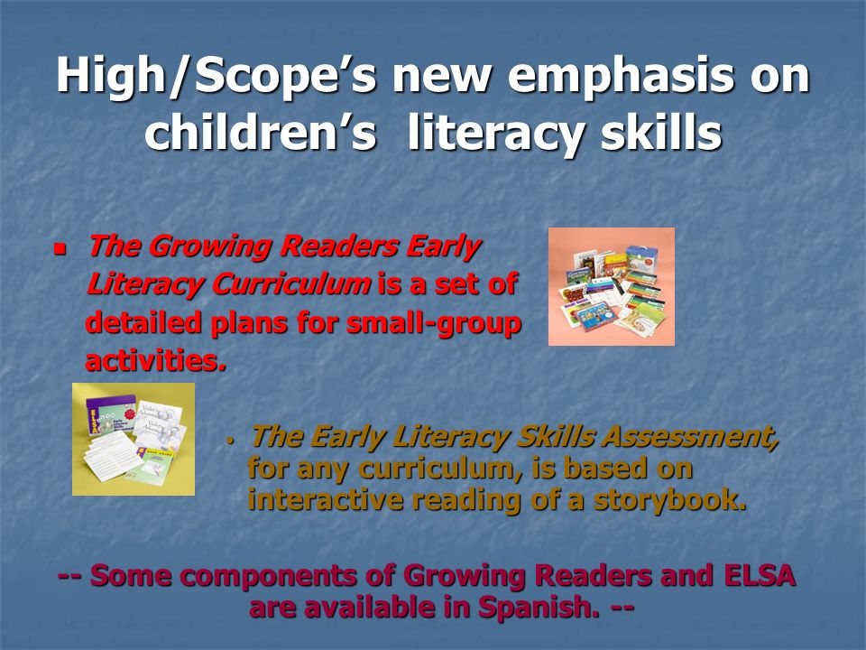 High/Scope's new emphasis on children's literacy skills