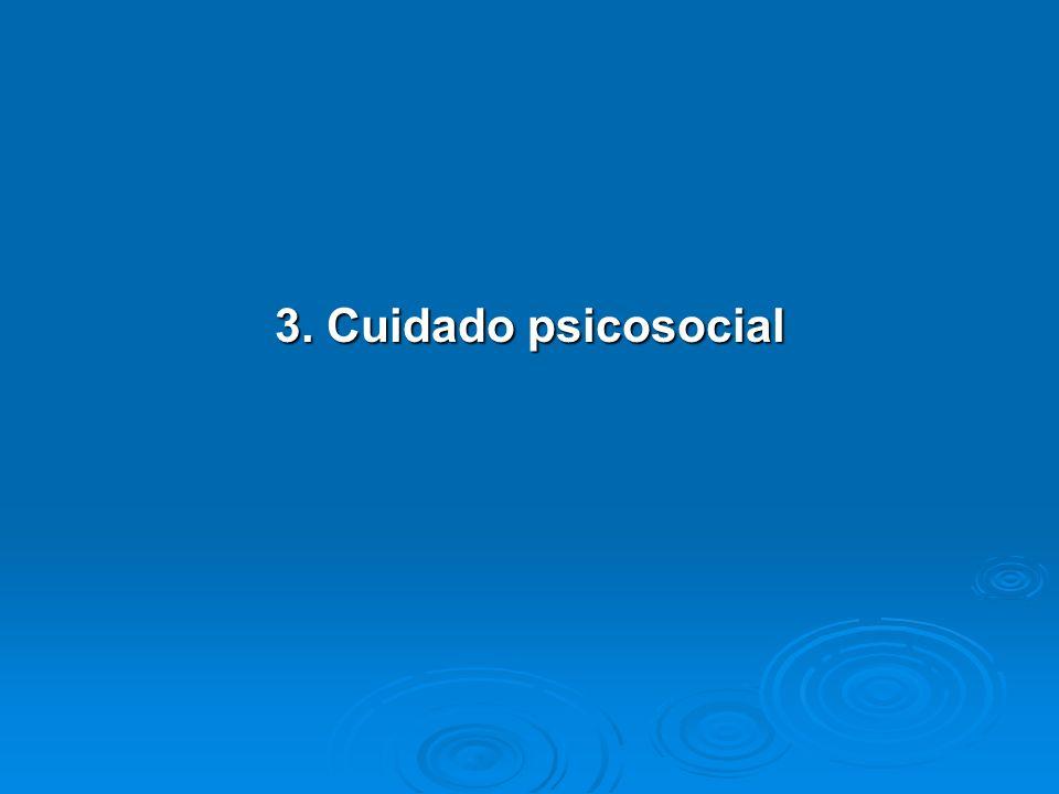 3. Cuidado psicosocial