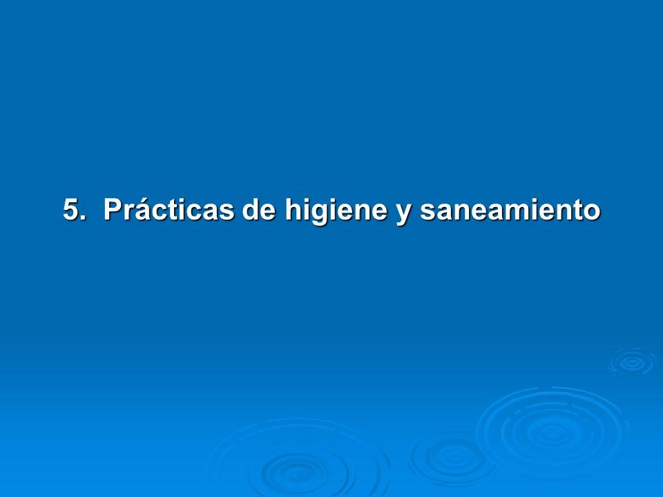 5. Prácticas de higiene y saneamiento