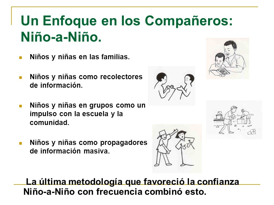Un Enfoque en los Compañeros: Niño-a-Niño.