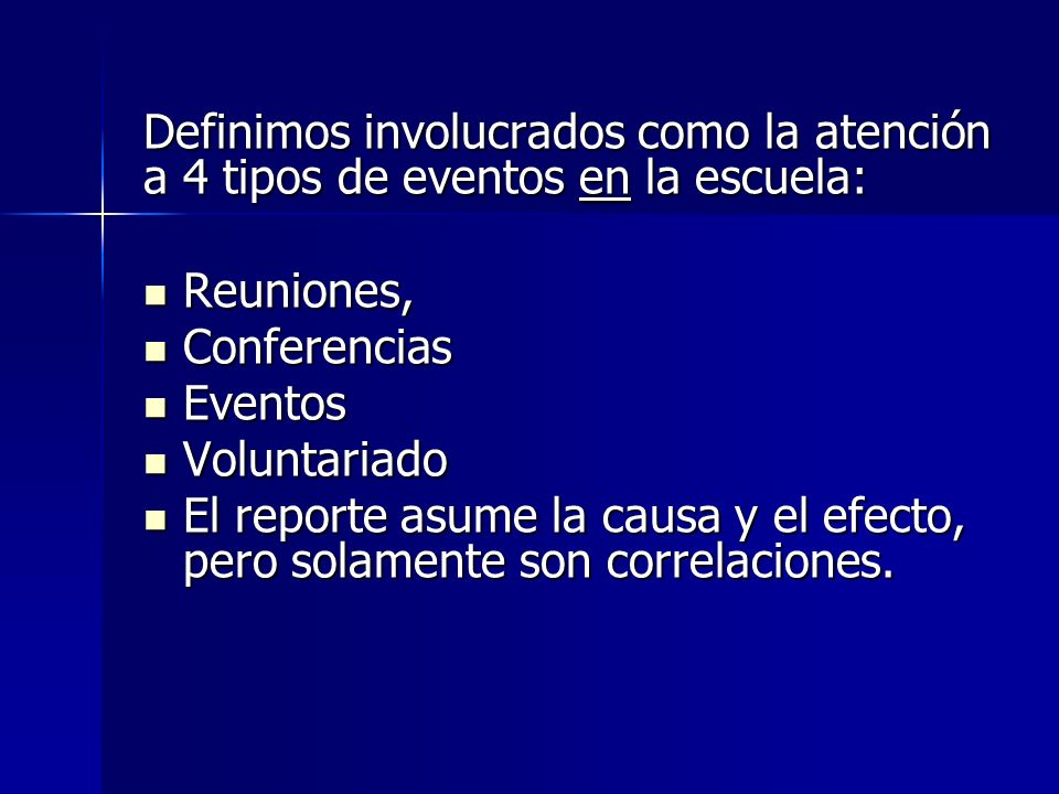 Definimos involucrados como la atención a 4 tipos de eventos en la escuela: