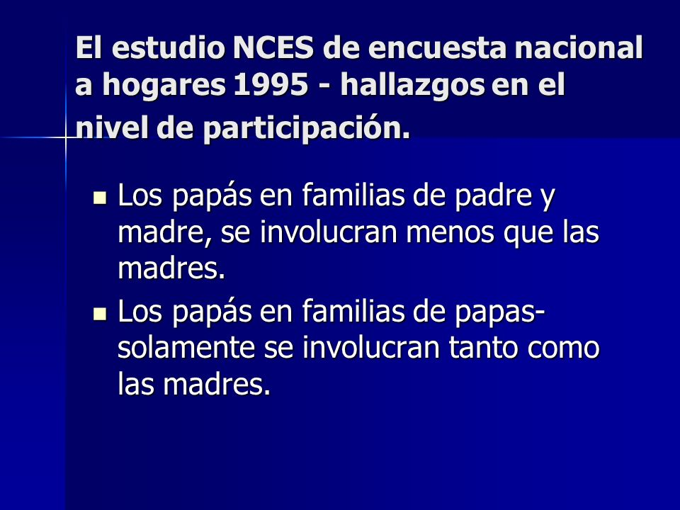 El estudio NCES de encuesta nacional a hogares 1995 - hallazgos en el nivel de participación.