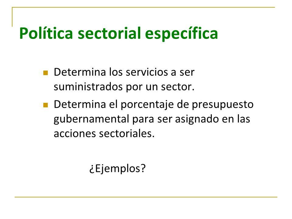 Política sectorial específica