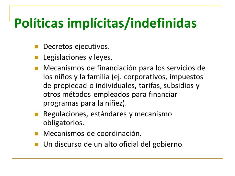 Políticas implícitas/indefinidas