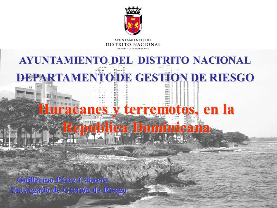 Huracanes y terremotos, en la Republica Dominicana