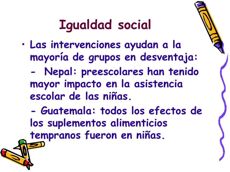 Igualdad social Las intervenciones ayudan a la mayoría de grupos en desventaja: